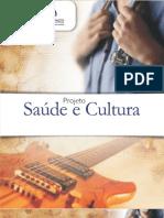 DIVULGAÇÃO PROJETO SAÚDE E CULTURA NO PLAZA ANCHIETA