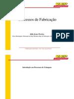 1ª aula de processos de fabricação - USINAGEM