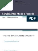 Aula2_Componentes Ativos e Passivos