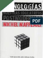 Maffesoli  Michel - Iconologías. Nuestras idolatrías postmodernas