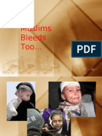 Muslims Bleeds Too..