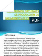 Mecanismos Naturales de Produccion de Ytos de Petroleo