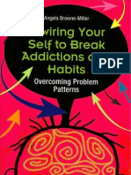 Break Addictions _Habits