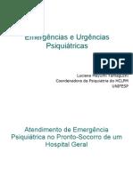 Emergências e Urgências Psiquiátricas