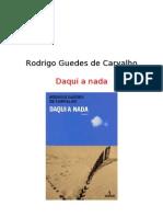Carvalho, Rodrigo Guedes de - Daqui a Nada [Livro]