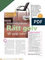 Inredningsskolan6 - Rätt Golv i Olika Rum