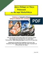 The MarkaNdeya Pralaya