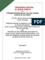 A Verdadeira Esposa de Jesus Cristo Vol II.Sto Afonso de Ligório