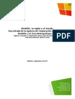 Medellín la región y el mundo Una mirada de la ACI - El reto de la internacionalización