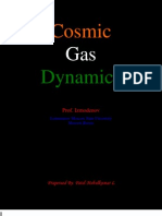 Cosmic Gas Dynamics Lectures Notes(and Lectures Also )