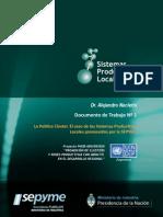 La Política Cluster. Sistemas Productivos Locales promovidos por la Sepyme