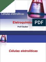 4aula células eletrolíticas  ELETROQUÍMICA