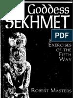 Robert Masters - The Goddess Sekhmet, Psycho-Spiritual Exercises of the 5th Way