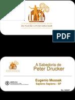 A Sabedoria de Peter Drucker Eugenio Mussak