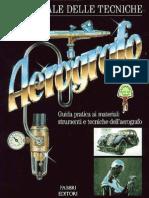 Aerografia - Il Manuale Delle Tecniche - Aerografo