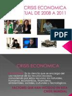 Crisis Economica Actual de 2008 a 2011