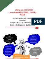 Las normas ISO 10002, 10014 y 10005