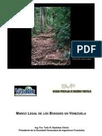 Marco Legal de los Bosques en Venezuela, por el Ing. Msc. Tulio Bastidas