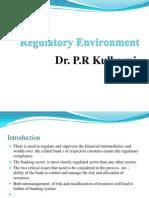 Session 6 HDFC-IBS MUMBAI -REGULATORY ENVIROMENT OF INDIAN BANKING SYSTEM