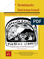 """Cartel del Seminario Internacional """"Los Partidos y una Nueva Sociedad"""" 2011, dibujo del maestro Jose Tlatelpas del Taller de Grafica Popular"""