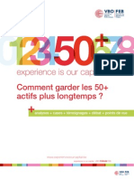 Comment garder les 50+ actifs plus longtemps ?, Forum FEB, 50+ experience is our capital, analyses + cases + témoignages + débat + points de vue