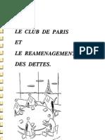Le Club de Paris Et Le Reamenagement Des Dettes