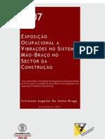 EXPOSIÇÃO OCUPACIONAL A VIBRAÇÕES NO SISTEMA MÃO-BRAÇO NO SECTOR DA CONSTRUÇÃO
