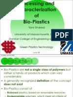 Processing Characterization of Bio-Plastics Yanir Shaked