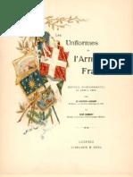 Lienhart-Humbert - Les Uniformes de l'Armée Francaise 1690-1894 Tomes I, III Et v In Completes) (191 Pages)