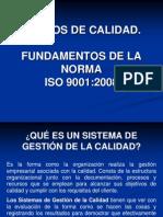 PRESENTACIÓN DE LA NORMA ISO 9001- 2008