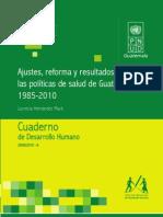 Ajustes, reforma y resultados