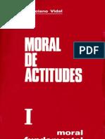 Vidal, Marciano - Moral de Actitudes 01
