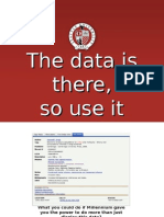 The Data is There