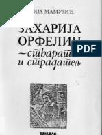 Ilija Mamuzic Zaharija Orfelin Stvaratelj i Stradatelj