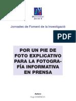 Por un Pie de Foto explicativo para la Fotografía Informativa de Prensa