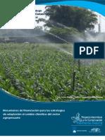 Mecanismos de financiación para las estrategias de adaptación al cambio climático del sector agropecuario