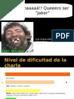 AmaQuieroSerJaker