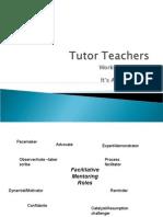 Tutor Teacher Session Three TGA