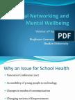 Health & School Implications of Social Networking L StLeger 15-09-11