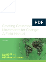 Creating Grass Roots Movements for Change a Field Manual