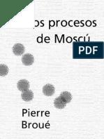 Brou Pierre - Los Procesos de Mosc
