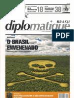 Materia , Le Monde Diploma Ti Que , Agrotoxicos O Brasil Envenenado , Eduardo Garcia e Agenor Alvares , 04