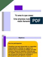 Tu Eres Lo Que Crees - Una Empresa Nueva Con Vision Femenina - Gabriela Igartua - AMECAP