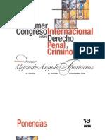 i Congreso Sobre Derecho Penal y CriminologÍa (Tsj)