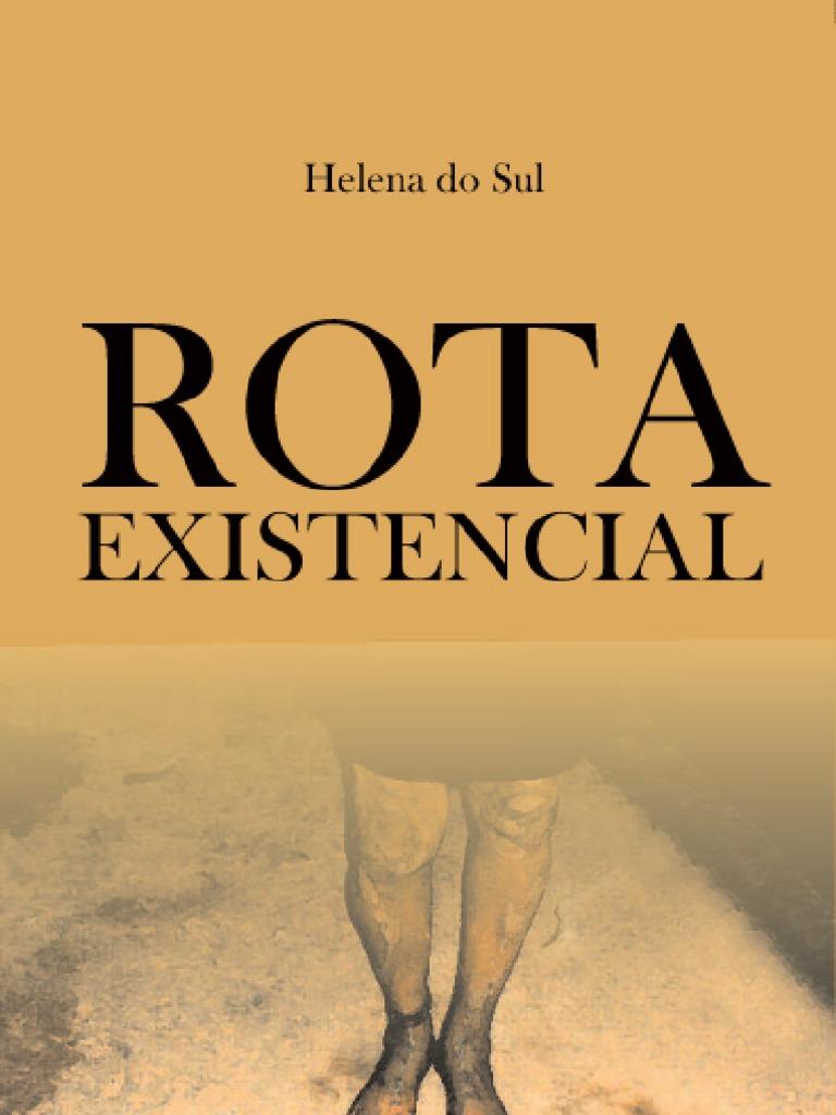 2a9d0861e3 Rota Existencial