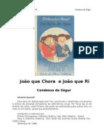 Condessa de Ségur - João Que Chora e João Que Ri