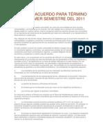 ACTA DE ACUERDO PARA TÉRMINO DEL PRIMER SEMESTRE DEL 2011