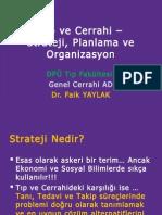 Tıp ve Cerrahi - Strateji, Planlama ve Organizasyon001