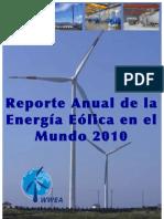 Reporte Anual de La Energia Eolica en El Mundo 2010 (WWEA)