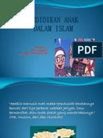 Pres. Pendidikan Anak Dalam Islam